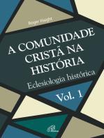 A comunidade cristã na história