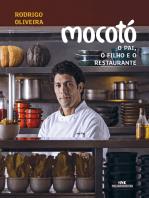Mocotó – O Pai, o Filho e o Restaurante: O pai, o filho e o restaurante