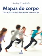 Mapas do corpo: Educação postural de crianças e adolescentes