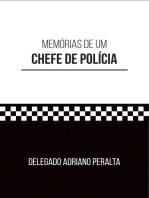 Memórias de um CHEFE DE POLÍCIA