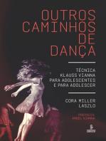 Outros caminhos de dança