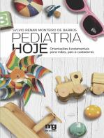 Pediatria hoje: Orientações fundamentais para mães, pais e cuidadores