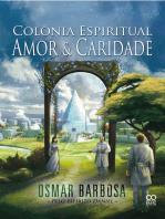 Colônia Espiritual Amor e Caridade