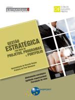 Gestão Estratégica por meio de Projetos, Programas e Portfólio