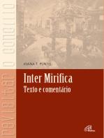Inter mirifica: Texto e comentário
