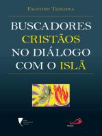Buscadores cristãos no diálogo com o Islã
