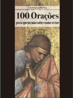 100 orações para quem não sabe como rezar