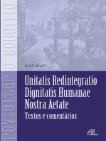 Unitatis Redintegratio, Dignitatis Humanae, Nostra Aetate