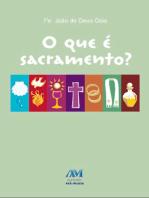 O que é sacramento?