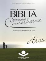 Bíblia de Estudo Conselheira – Atos