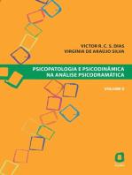 Psicopatologia e psicodinâmica na análise psicodramática - Volume V