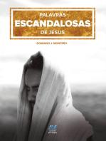 Palavras escandalosas de Jesus