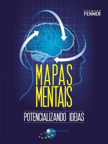 Mapas Mentais: Potencializando ideias