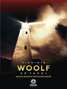 Ao farol: To the lighthouse: Edição bilíngue português - inglês
