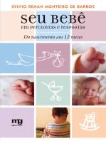 Seu bebê em perguntas e respostas: Do nascimento aos 12 meses