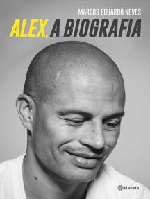 Alex, a biografia