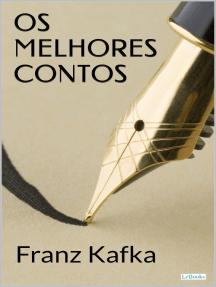 Os Melhores Contos de Franz Kafka