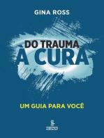 Do trauma à cura