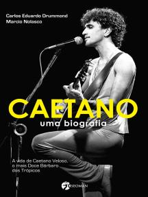 Caetano - Uma Biografia