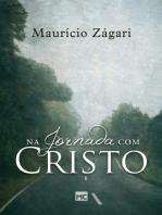 Na jornada com Cristo
