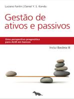 Gestão de Ativos e Passivos: Uma perspectiva pragmática para ALM em bancos