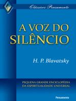 A Voz do Silêncio: Pequena Grande Enciclopédia da Espiritualidade Universal