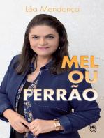 Mel ou Ferrão