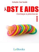 DST e AIDS: Conheça e previna-se