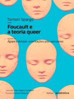 Foucault e a teoria queer: seguido de Ágape e êxtase: orientações pós-seculares