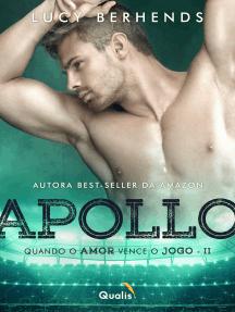 Apollo II: Quando o amor vence o jogo