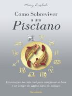 Como Sobreviver a um Pisciano