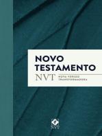 Novo Testamento - NVT (Nova Versão Transformadora)