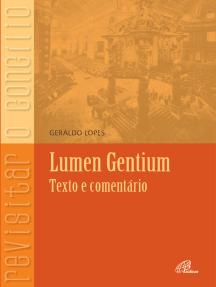 Lumen Gentium - texto e comentário