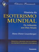 História do Esoterismo Mundial