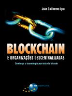 Blockchain e Organizações Descentralizadas