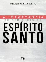A importância de ser cheio do Espírito Santo