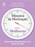 Minutos de Motivação para Mulheres