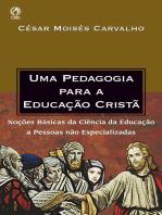 Uma Pedagogia para a Educação Cristã