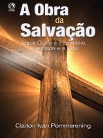 A Obra da Salvação