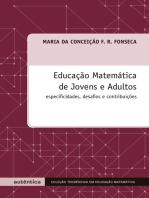 Educação Matemática de Jovens e Adultos - Especificidades, desafios e contribuições