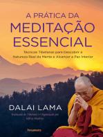 A Prática da Meditação Essencial