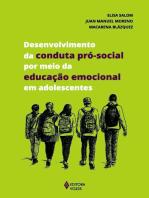 Desenvolvimento da conduta pró-social por meio da educação emocional em adolescentes