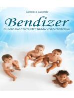 Bendizer: O livro das tentantes numa visão espiritual