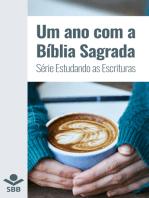 Um ano com a Bíblia Sagrada