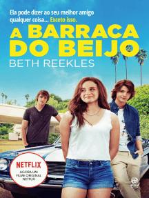 Leia A barraca do beijo on-line de Beth Reekles | Livros