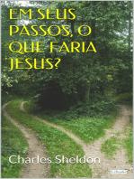 Em seus passos, o que faria Jesus