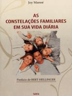 As Constelações Familiares Em Sua Vida Diária