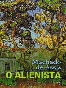 Leia O alienista on-line de Machado de Assis | Livros