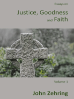 Essays on Justice, Goodness and Faith