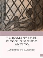 I 4 romanzi del Piccolo mondo antico